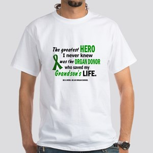 Hero I Never Knew 1 (Grandson) White T-Shirt
