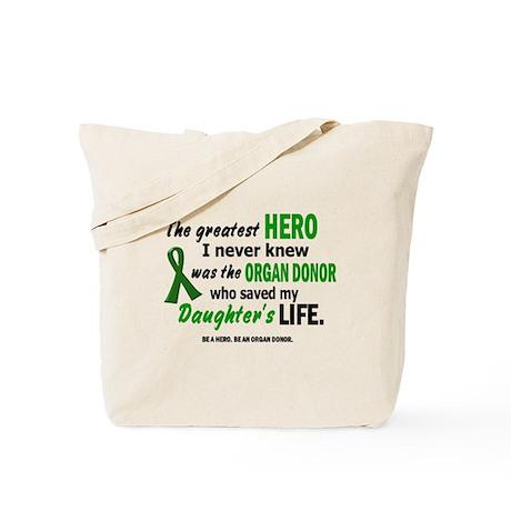 Hero I Never Knew 1 (Daughter) Tote Bag