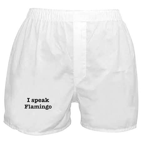 I speak Flamingo Boxer Shorts