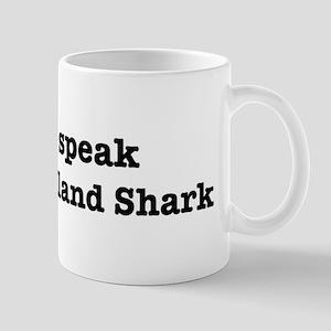 I speak Greenland Shark Mug