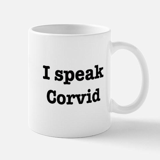 I speak Corvid Mug