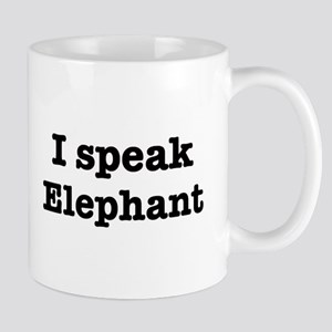 I speak Elephant Mug