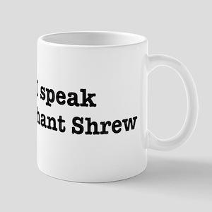 I speak Elephant Shrew Mug