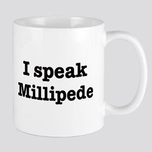 I speak Millipede Mug