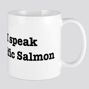 I speak Pacific Salmon Mug