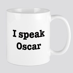 I speak Oscar Mug