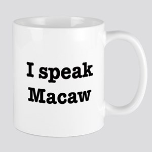 I speak Macaw Mug