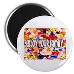 Enjoy Your Family Pills Magnet
