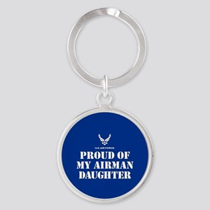 Proud of my Airman Daughter Round Keychain