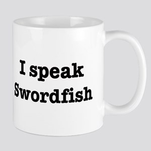 I speak Swordfish Mug