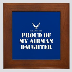 Proud of my Airman Daughter Framed Tile