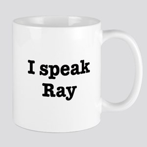 I speak Ray Mug