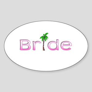 Bride (Palm, Pink) Oval Sticker
