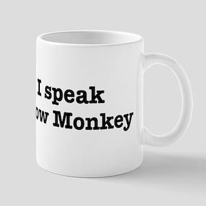 I speak Snow Monkey Mug