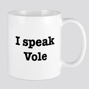 I speak Vole Mug