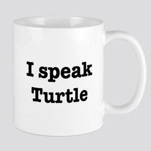I speak Turtle Mug