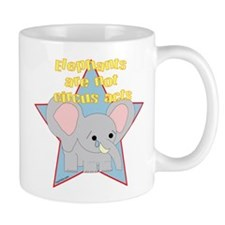 Elephants Are Not Circus Acts Mug