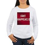 FRIT HAPPENS Women's Long Sleeve T-Shirt
