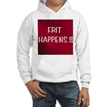 FRIT HAPPENS Hooded Sweatshirt