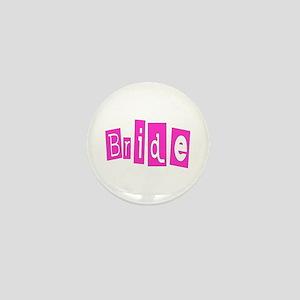 Bride (Hot Pink) Mini Button