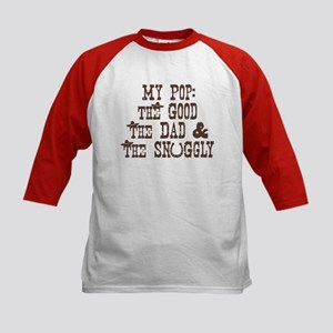 My Pop: Good, Dad, & Snuggly Kids Baseball Jersey