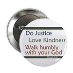 Micah 6:8 Button