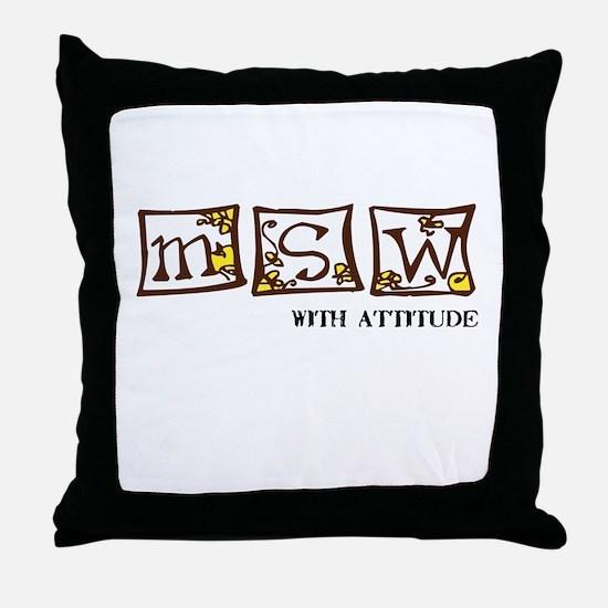 MSW with attitude Throw Pillow