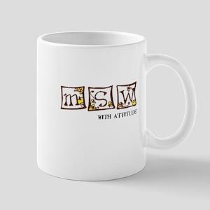MSW with attitude Mug
