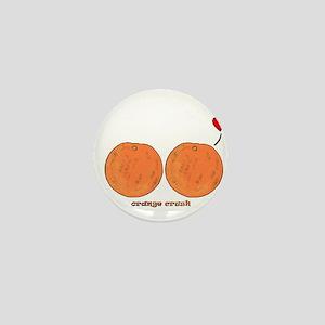 Orange Crush! Mini Button