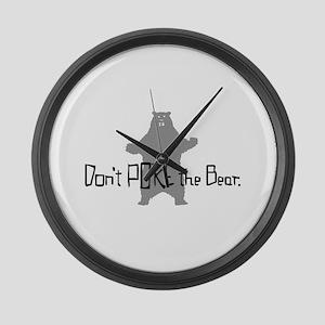 Don't Poke The Bear Large Wall Clock