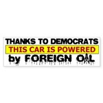 Powered by Foreign Oil Bumper Sticker