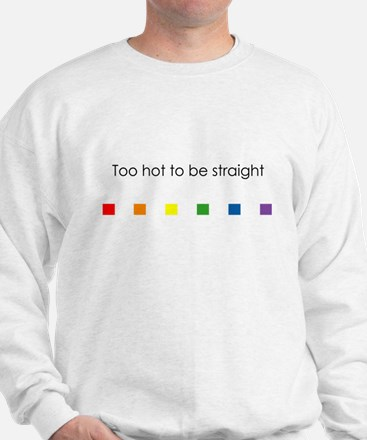 Too Hot To Be Straight Jumper