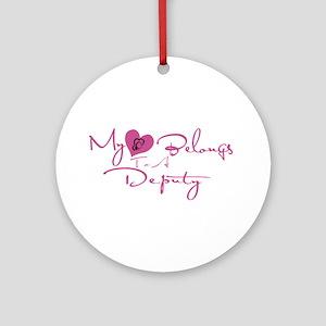 My Heart Blongs to a Deputy Ornament (Round)