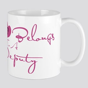 My Heart Blongs to a Deputy Mug