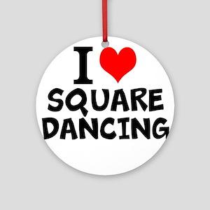 I Love Square Dancing Round Ornament