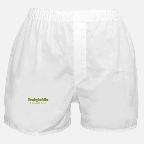 Flooring Installer Boxer Shorts
