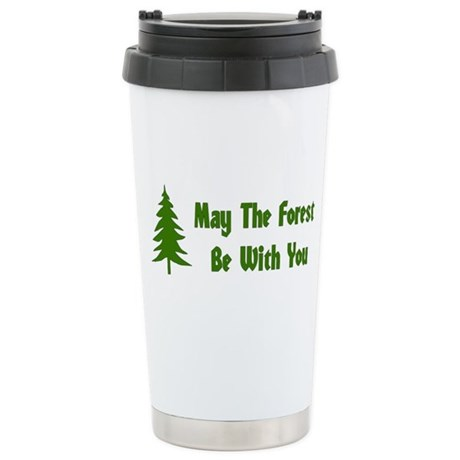 May The Forest Be With You Stainless Steel Travel