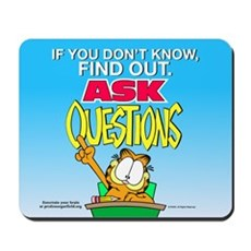 Ask Questions Garfield Mousepad