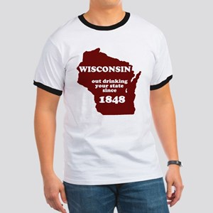 Wisconsin Outdrinking Your St Ringer T