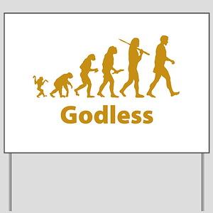 Godless Yard Sign