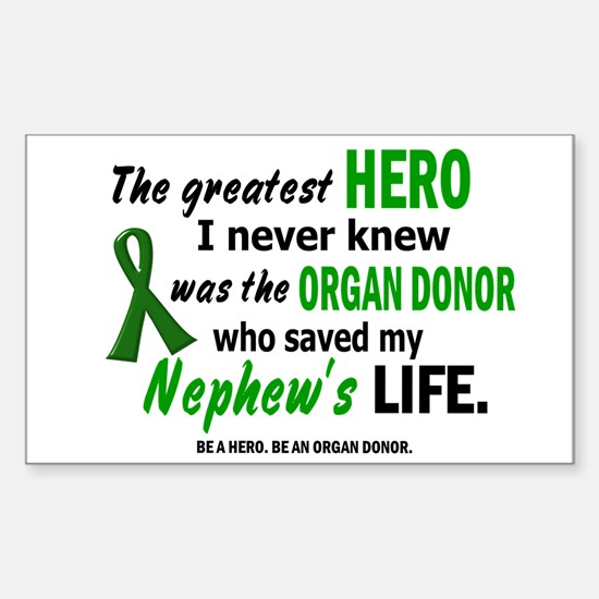 Hero I Never Knew 1 (Nephew) Rectangle Decal