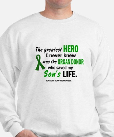 Hero I Never Knew 1 (Son) Sweatshirt