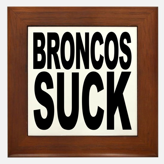 Broncos Suck Framed Tile
