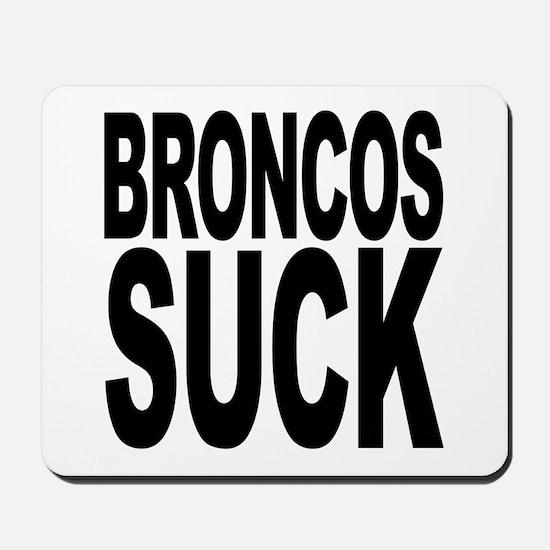 Broncos Suck Mousepad