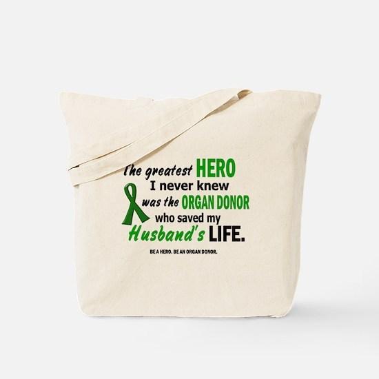 Hero I Never Knew 1 (Husband) Tote Bag