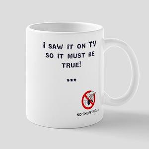 Truth on TV... Mug