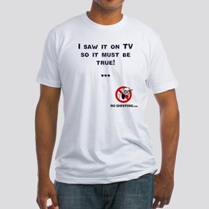 Truth on TV... Fitted T-Shirt