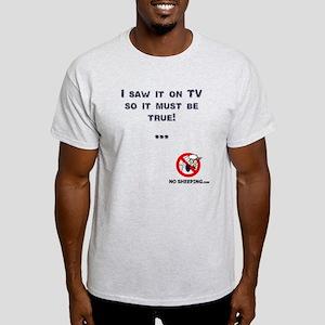 Truth on TV... Light T-Shirt