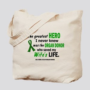 Hero I Never Knew 1 (Wife) Tote Bag