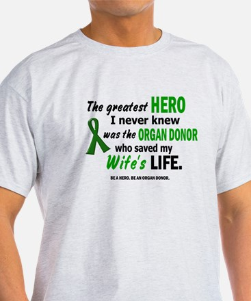 Hero I Never Knew 1 (Wife) T-Shirt
